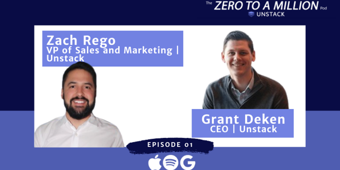 Zero to a Million, Episode 1: Introducing Unstack's Podcast