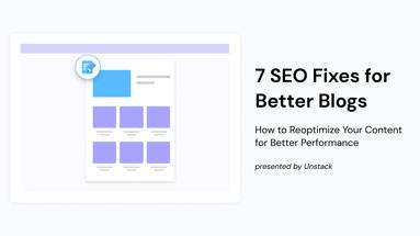 7 SEO Fixes for Better Blogs