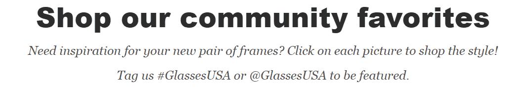 GlassesUSA Encourages to Use Hashtag