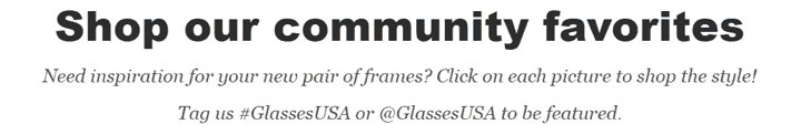 GlassesUSA Encourages to Use Hashtag