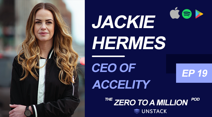 Zero to a Million, Episode 19: Jackie Hermes , Founder & CEO of Accelity