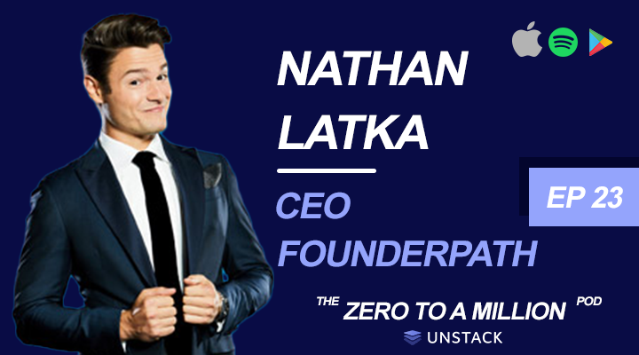 Zero to a Million, Episode 23: Nathan Latka, CEO of Founderpath