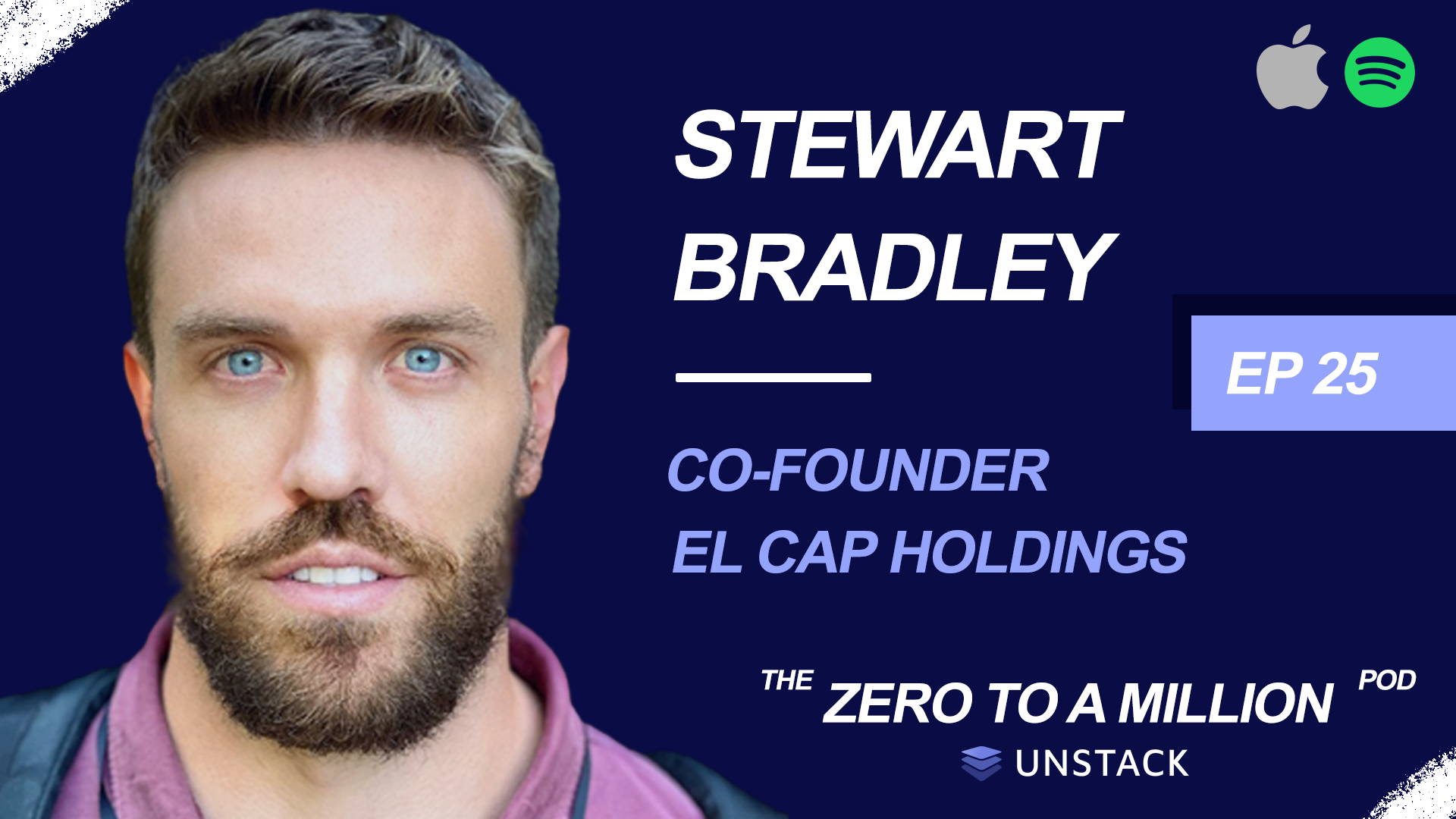 Zero to a Million: Stewart Bradley of El Cap Holdings