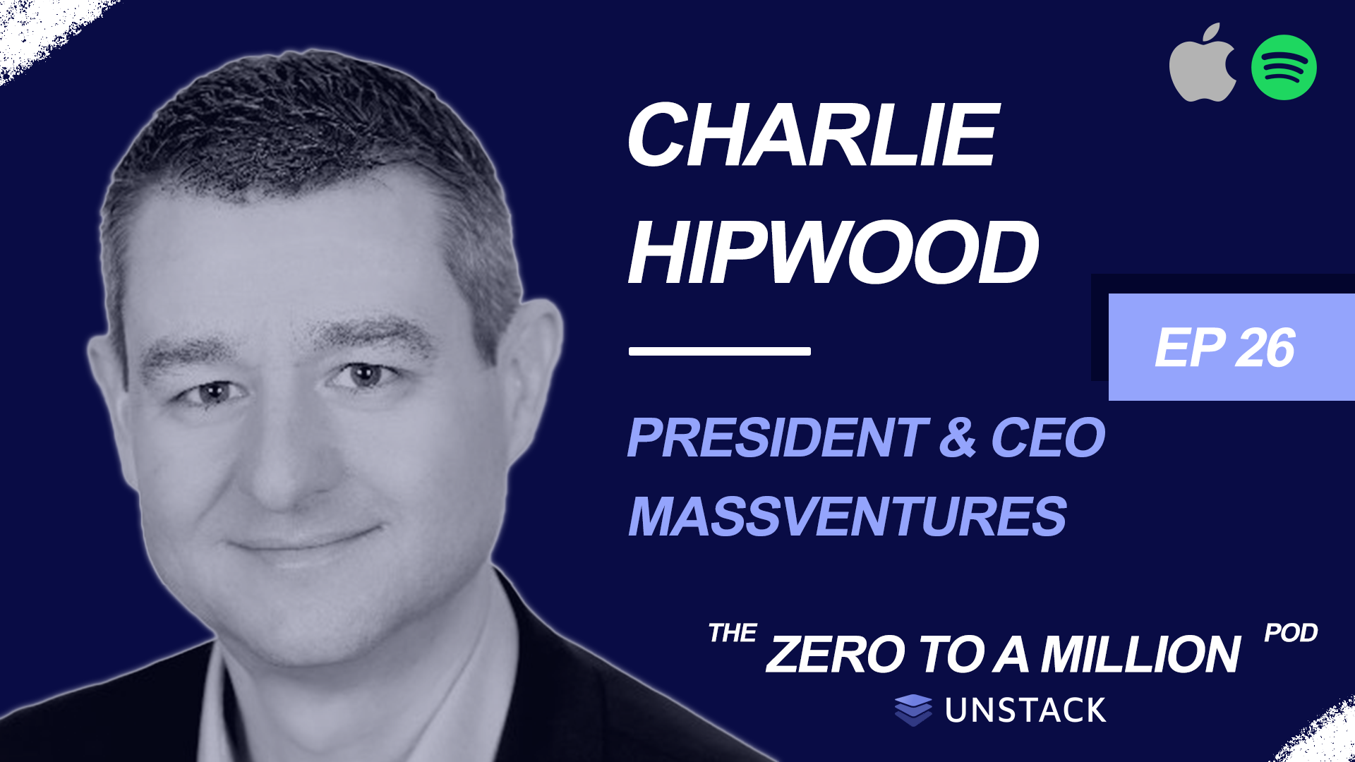 Zero to a Million, Episode 26: Charlie Hipwood, CEO MassVentures