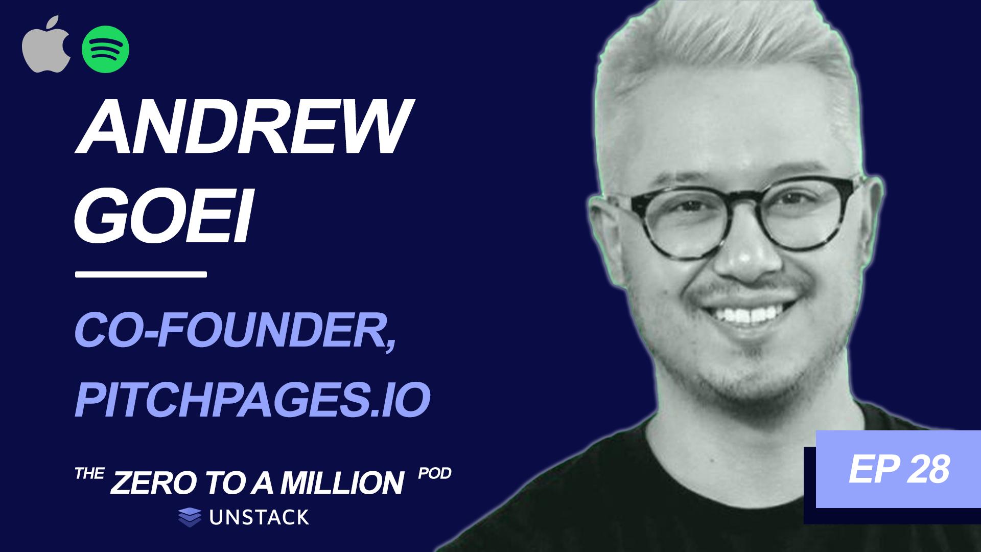 Zero to a Million, Episode 28: Andrew Goei , Co-Founder