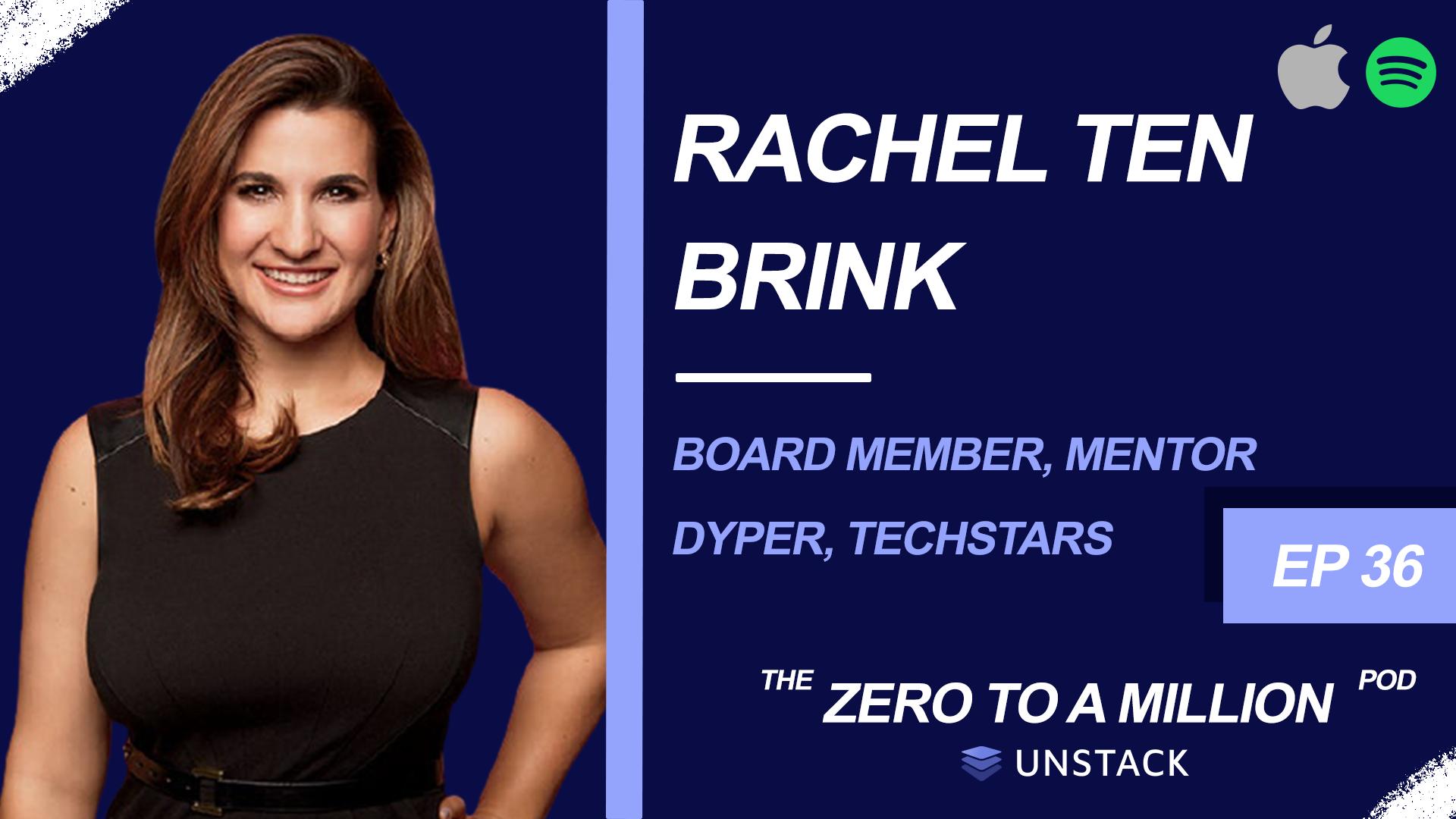 Zero to a Million, Episode 36: Rachel Ten Brink