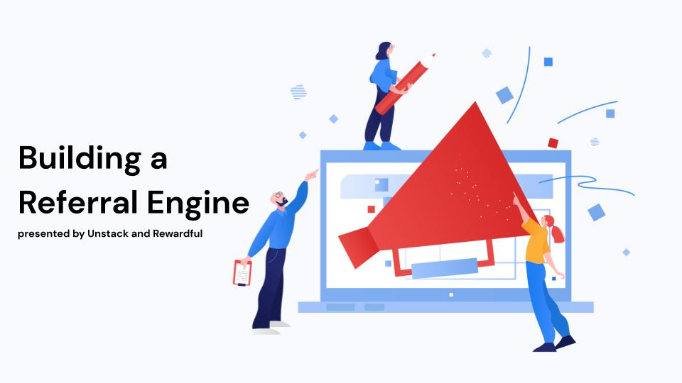 Building a Referral Engine